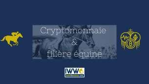 labels.article_img_I WANT THE WINNER se penche sur la Cryptomonnaie et son avenir dans la filière équine